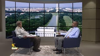 ESAT Yesamintu Engeda  General Melaku Shiferaw July 2018 part 1