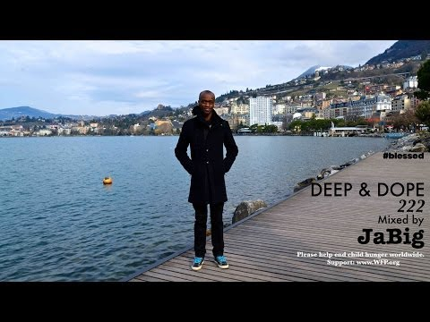 Deep Soulful House Music DJ Mix by JaBig - DEEP & DOPE 222