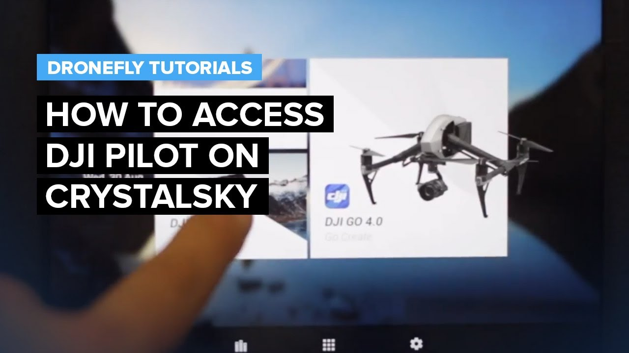 Dronefly Tutorials: How to Access DJI Pilot on CrystalSky