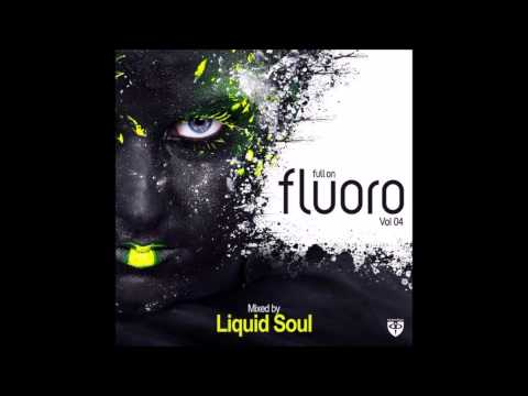 Full On Fluoro Vol. 4 - Full Continuous Mix ᴴᴰ (Mixed By Liquid Soul)