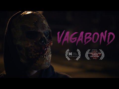 VAGABOND (2016) Horror Short Film