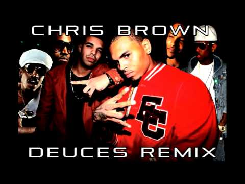 deuces remix