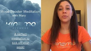 Mood Booster Monday Meditation - with Mary