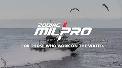 ZODIAC MILPRO: FOR THOSE WHO WORK ON THE WATER