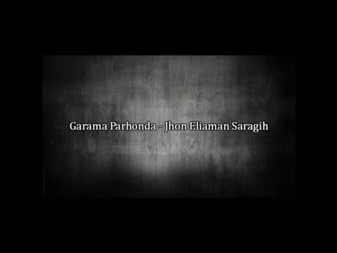 Garama Parhonda - Jhon Eliaman Saragih ( Lirik ) | SIMALUNGUN
