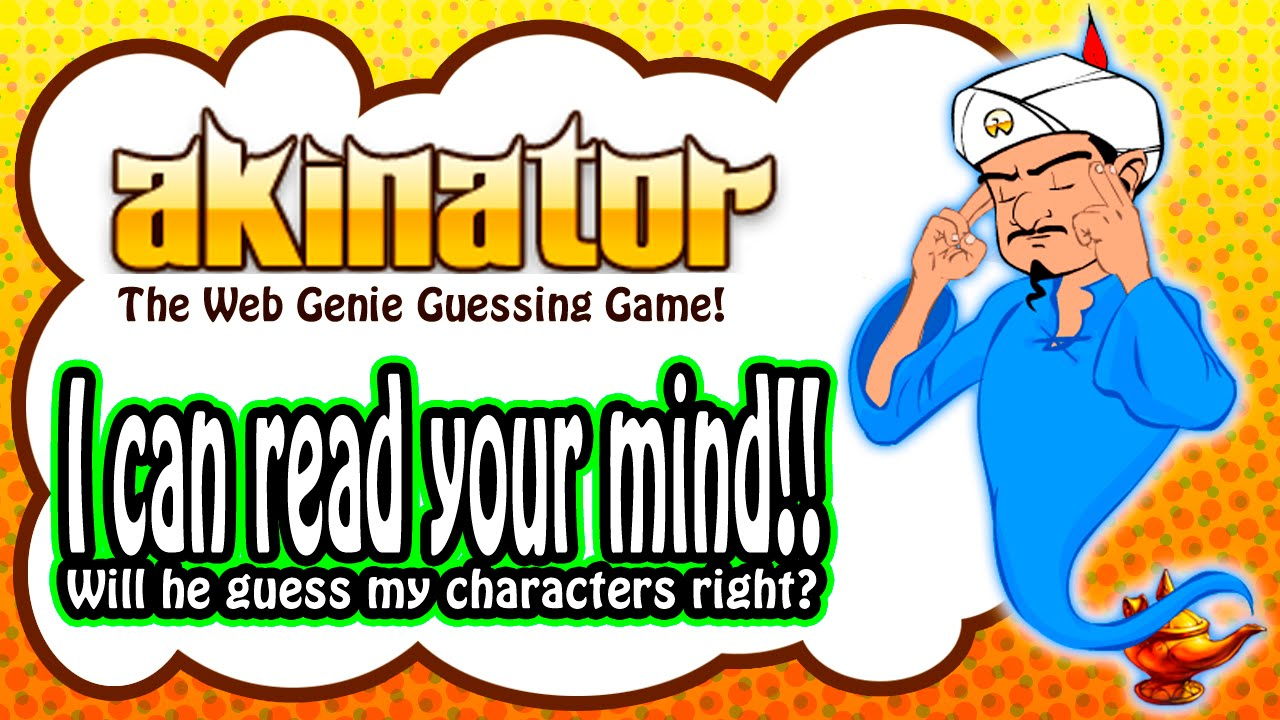 "Let S Play Akinator ̕""키네이터 The Web Genie Guessing Game I Will Read Your Mind Youtube"