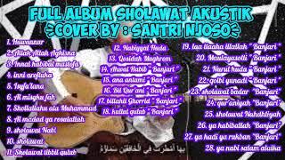 Download lagu Full Album sholawat Sholawat Akustik By santri Njoso