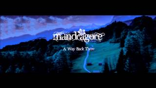 Mandragore - A Way Back There