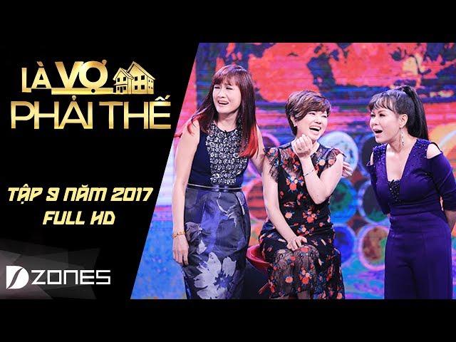 Là Vợ Phải Thế | Tập 9 Full HD I NSƯT Chí Trung khiến vợ stress nặng nửa năm vì Facebook (11/7/17)