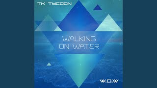 Walking on Water (Adam Somers Remix Radio Edit)