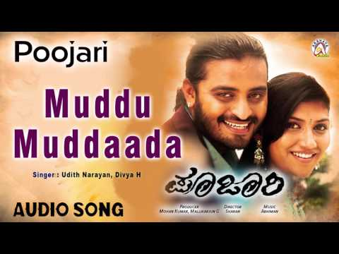 """Poojari I """"Muddu Muddaada"""" Audio Song I Adi Lokesh, Neethu I Akshaya Audio"""
