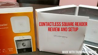 Square Reader Contactless Review and Tutorial 2017