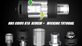 OBS CRIUS RTA REVIEW + WICKING TUTORIAL