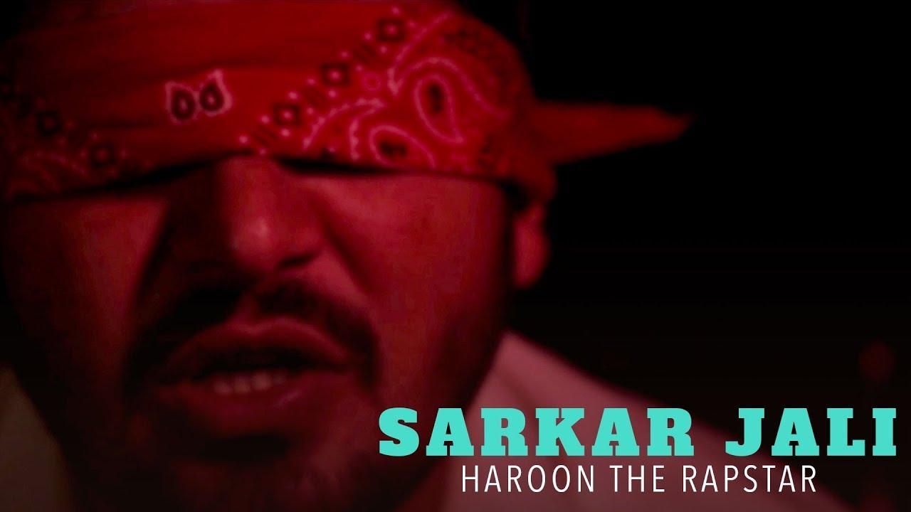 Haroon the Rapper - Sarkaar Jaali | Rap | New Pakistani Rap Song 2018
