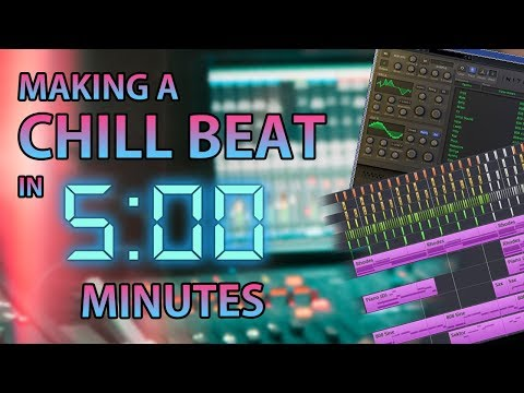 Making a Chill Beat in 5 Minutes