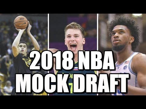 Mock 2018 NBA Draft! Marvin Bagley to the CAVALIERS? Luka Doncic Number ONE?