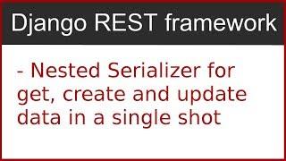 10 | Imbriquée sérialiseur pour Créer et mettre à jour les données dans Django Rest Framework | par Hardik Patel