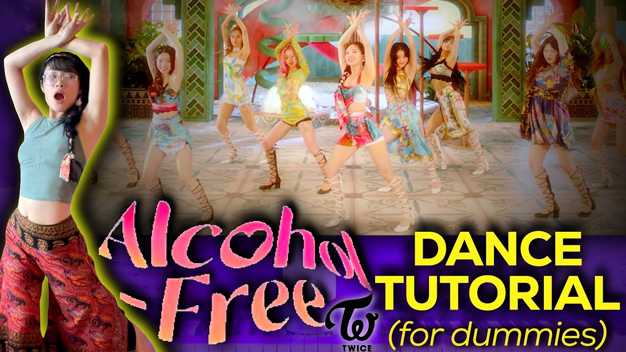 LEARN A KPOP DANCE WITH ME: TWICE  'Alcohol-Free' (EASY DANCE TUTORIAL for NON DANCERS) +DANCE COVER