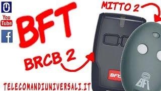 come programmare un telecomando bft b rcb 2