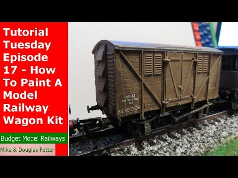 Tutorial Tuesday Episode 17 – How To Paint A Model Railway Wagon Kit – Dapol