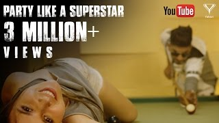 Party Like A Superstar (Official Video) Addy Nagar ft. MixSingh | Latest Hindi Song 2017 | Yahavi