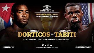 Dorticos vs Tabiti - WBSS Season 2 Cruiserweight SF1