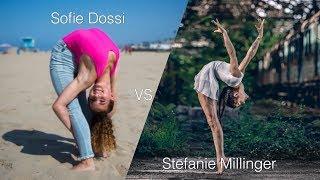 Sofie Dossi VS Stenfanie Millinger