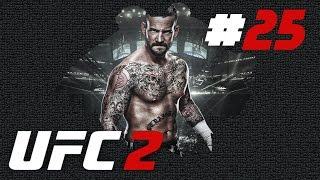 Let´s Play EA Sports UFC 2 | Karriere mit CM Punk #25 | Vs Tyron Woodley @ UFC 218 | Deutsch | PS4