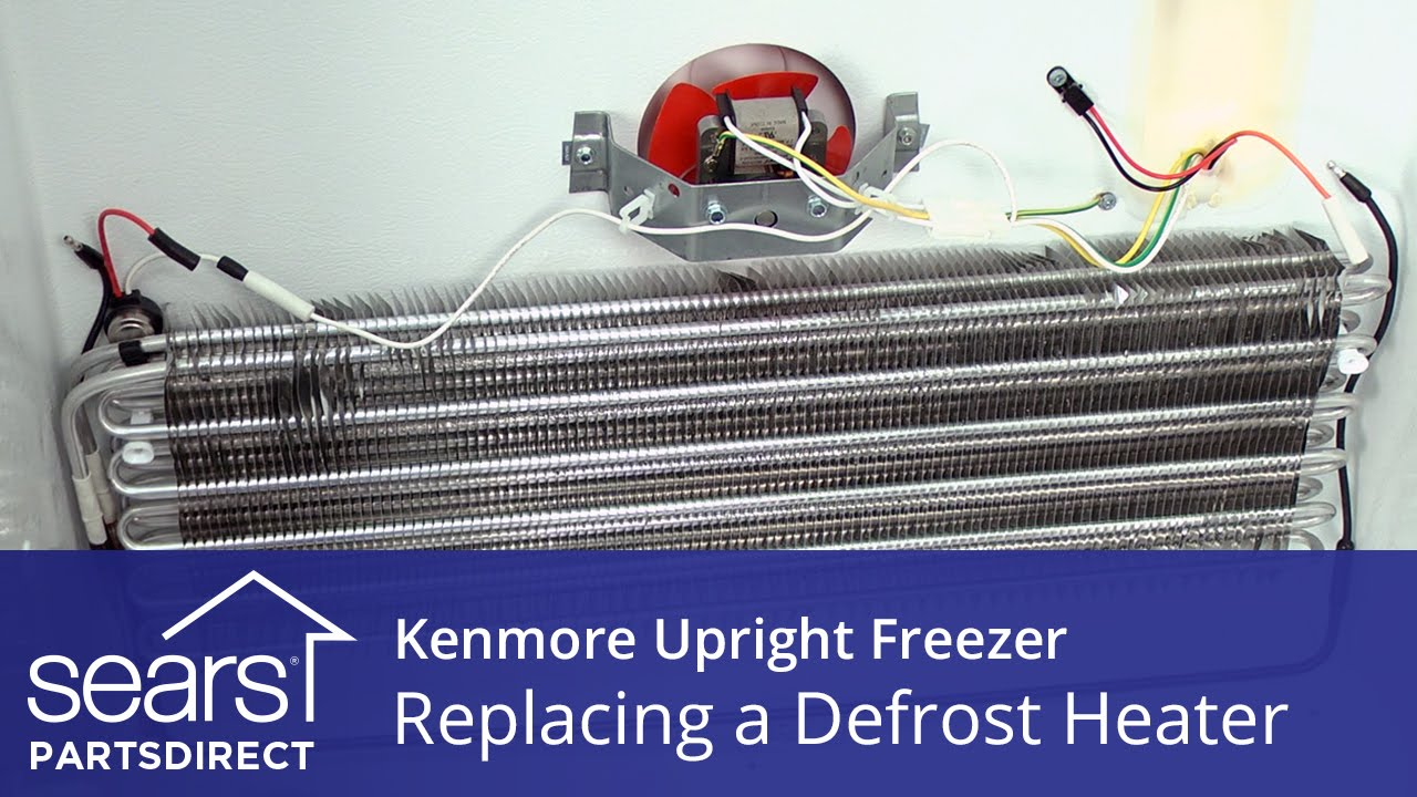 How To Replace A Kenmore Upright Freezer Defrost Heater