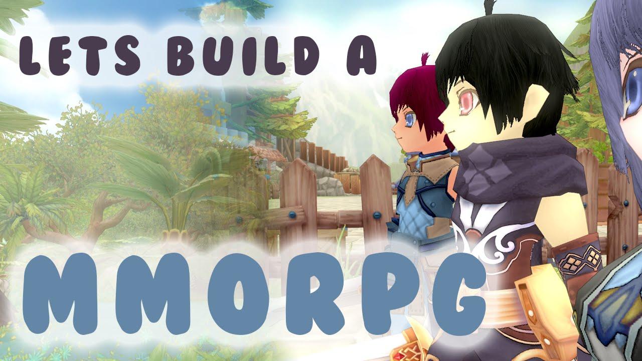 Lets Build A MMORPG - Part 1