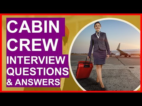 CABIN CREW Interview Questions And Answers! PASS Your Cabin Crew Interview!