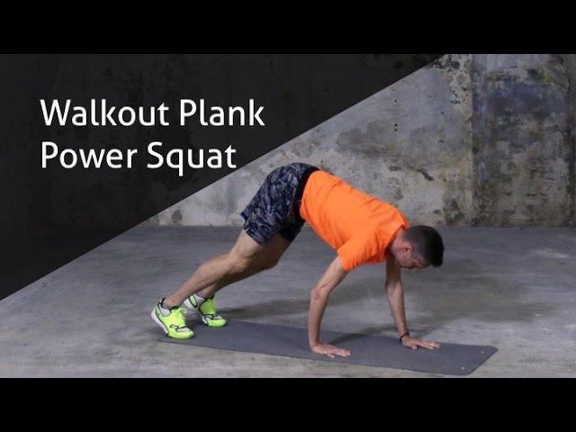 Walkout plank power squat - hoe voer ik deze oefening goed uit?