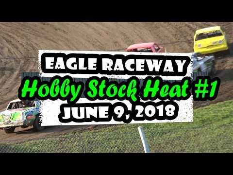 06/09/2018 Eagle Raceway Hobby Stock Heat #1