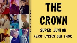 Super Junior (슈퍼주니어) - The Crown [Easy Lyrics Rom/Ind]