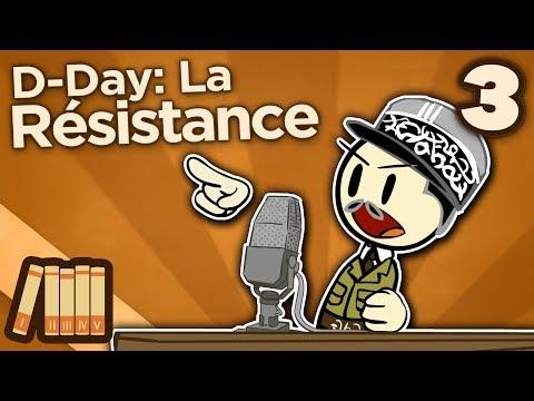 D Day - La Résistance - Extra History - #3