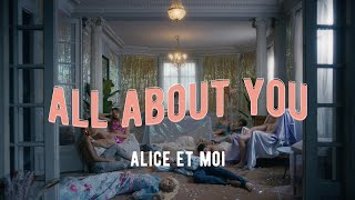 Смотреть клип Alice Et Moi - Je Suis All About You