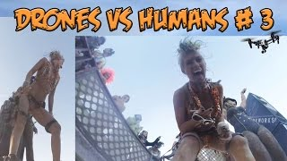 Top 5 Drones vs Humans # 3