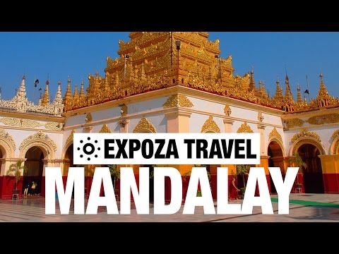 Mandalay Vacation Travel Video Guide
