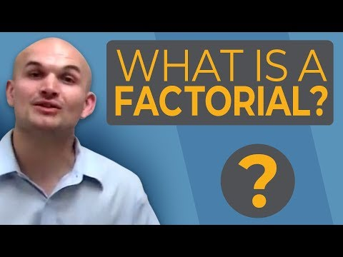 What is a factorial