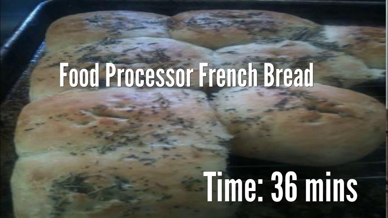 Food Processor French Bread Recipe - YouTube
