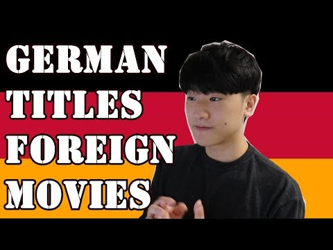 Guessing German Titles for Foreign Movies