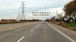 2016/11/03 - Ontario Hwy 3 and Herb Gray Parkway - Essex to Windsor