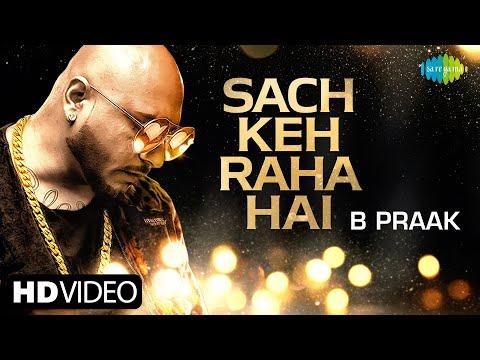 B Praak | Sach Keh Raha Hai | Recreation | Official Music Video | RHTDM