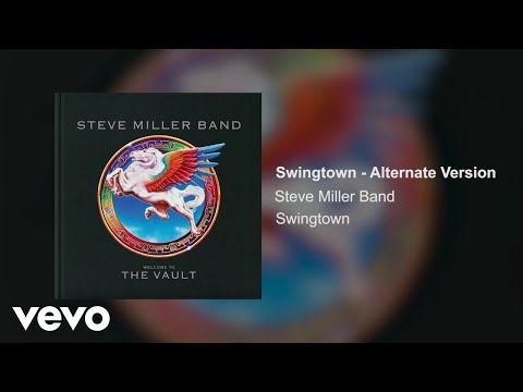 Steve Miller Band - Swingtown (Alternate Version / Audio) Mp3