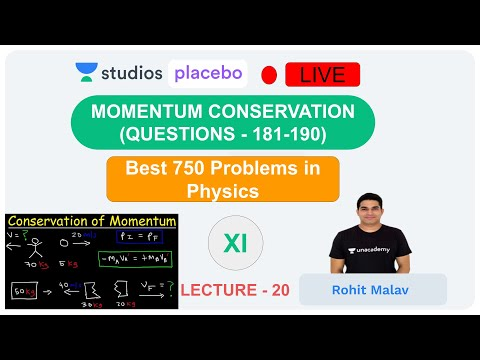 L20: Best 750 problems in Physics   NEET/AIIMS  Question (181-190) Momentum Conservation Rohit Malav