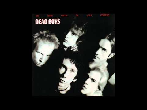 "Dead Boys ""I won't look back"""