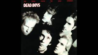 Watch Dead Boys I Wont Look Back video