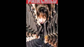 歌:FAIRCHILD 作詞:YOU 作曲:戸田誠司 編曲:FAIRCHILD シングル「ス...