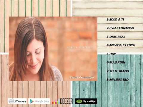 Monica Gonzalez -Estas Conmigo-Álbum Completo