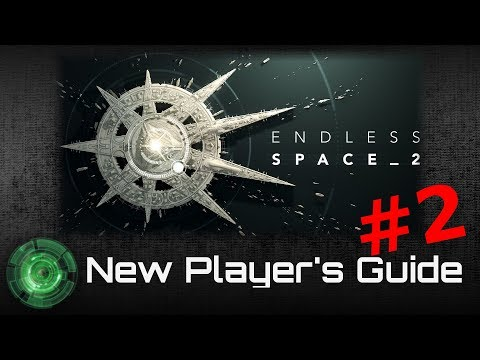 Endless Space 2 - New Player's Guide Part 2